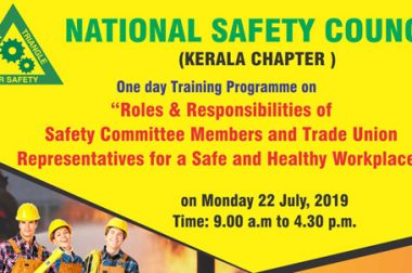 One day Training Programme on Roles & Responsibilities of Saftey Committee Members and Trade Union Representative for a Safe and Healthy Workplace on Monday 22nd July 2019 at Safety Training & Research Centre