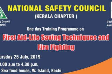 One day Training Programme on First Aid-Life Saving Techniques and Fire Fighting on thursday 25th July 2019 at Sea food House, W.Island, Kochi