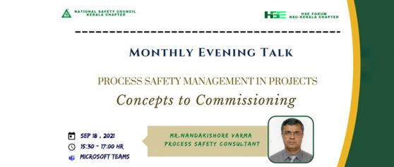"""HSE Forum – Kerala is organizing a Monthly Evening Talk on the topic """"Process Safety Management In Projects – Concepts to Commissioning"""""""
